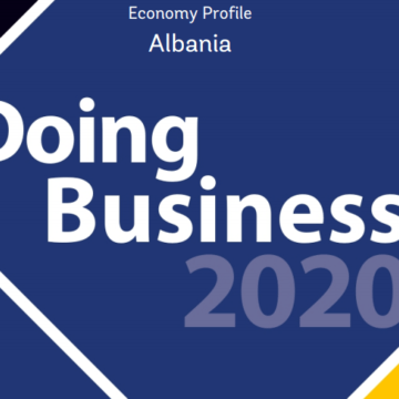 Ease of Doing Business 2020: Albania Drops 19 Spots
